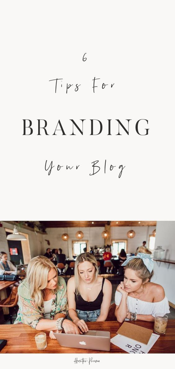 TIPS FOR BRANDING YOUR BLOG | INFLUENCER TIPS for Lifestyle, beauty and fashion bloggers | HUNTER PREMO. #HunterPremo #Branding #Influencer #Tips #marketing #brand #blogging #business #Influencers #fashion #lifestyle.