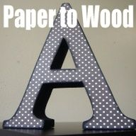 GREAT craft tips on covering wooden letters with paper, photos, glitter, or distressing. #Home
