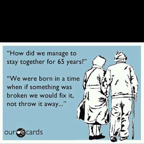 Truth: 65 Years, E Card, Sotrue, True Love, Thought, So True, Don T Throw, Ecards, Grandparent