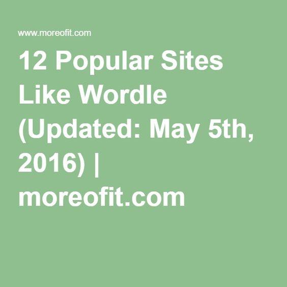 12 Popular Sites Like Wordle