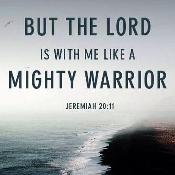 Lord Of The Rings Quotes Inspirational Motivation: The Lord Is With Me Like A Mighty Warrior Quotes Quote God