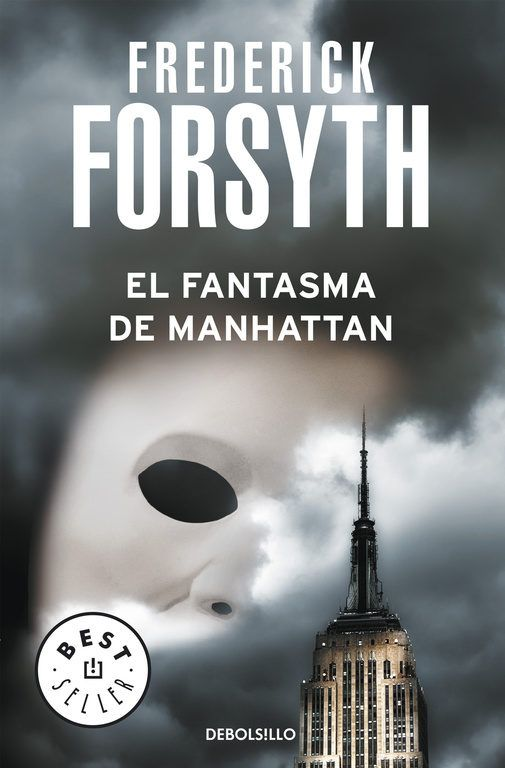 El Fantasma De Manhattan Frederick Forsyth En 2020 Libros Fantasma Libros Para Leer