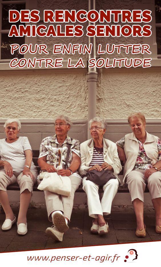 rencontres amitiés seniors)