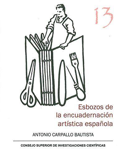 Resultado de imagen de Esbozos de la encuadernación artística española