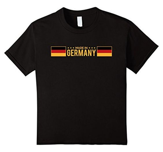 Germany T shirt - Made in Germany Flag Deutschland