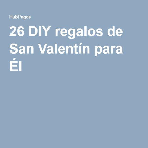 26 DIY regalos de San Valentín para Él