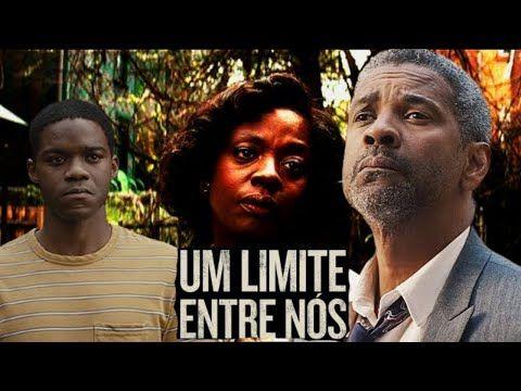 Um Limite Entre Nos Filme Dublado Lacos De Familia Motivacional Motivacao Denzel Washington Youtube Filme Dublado Lacos De Familia Denzel Washington