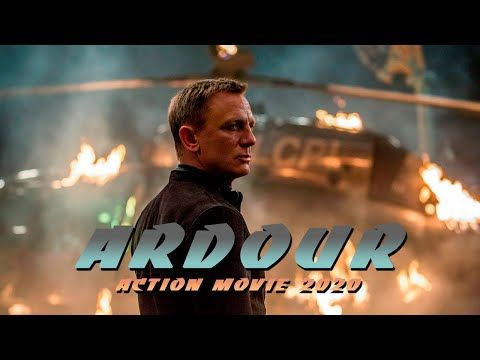 Action Movie 2020 Ardour Best Action Movies Full Length English Youtube Best Action Movies Action Movies Movies