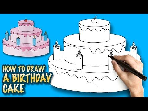 How To Draw A Birthday Cake Easy Step By Step Drawing Lessons For Kids Youtube Zeichnen