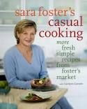 Sara Foster's ~ Casual Cooking