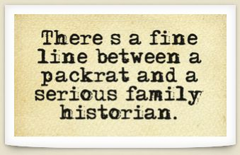 Read more funny genealogy quotes & sayings on the GenealogyBank blog: http://blog.genealogybank.com/genealogy-humor-101-funny-quotes-sayings-for-genealogists.html: