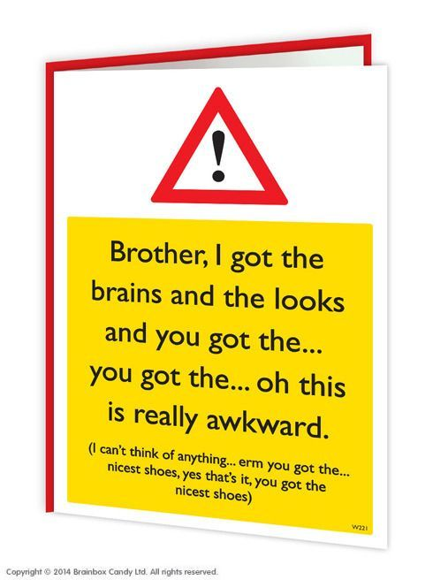 Pin By Sarah Koontz On Mypin Birthday Cards For Brother Birthday Greetings Funny Birthday Cards For Mum