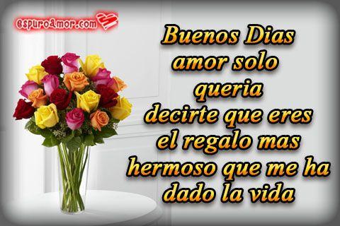 Espuroamor Com Imágenes Con Frases De Amor Para Dedicar Buenos Dias Romanticos Mensajes De Buenos Dias Saludos De Buenos Dias