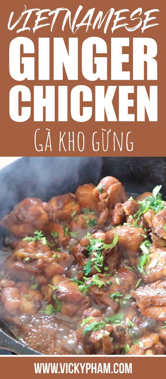 VIETNAMESE GINGER CHICKEN (GA KHO GUNG)
