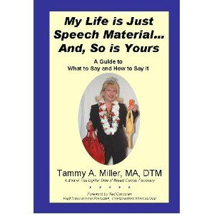 At a loss for speech material?  Follow Tammy's recipe for creating a speech.  Learn to recognize speech topic all around you and be less stressed about your next speech!