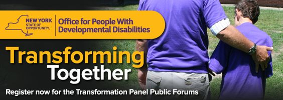 The Office for People With Developmental Disabilities (OPWDD) announces the agency will hold Transformation Panel Public Forums statewide throughout the month of September as an opportunity for people to express their views on a host of issues and concerns.