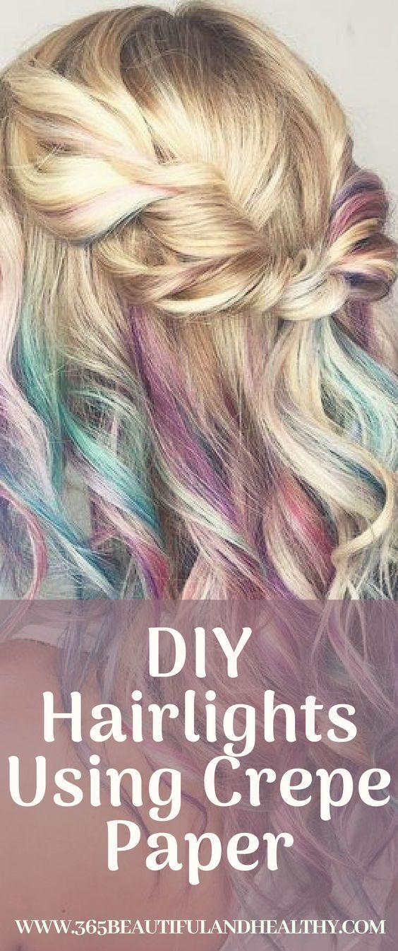 Diy Striking Hair Highlights Using Crepe Paper 365 Beautiful And Healthy