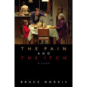 The Pain and the Itch: A Play