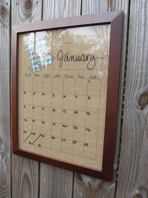 Have to do this! DIY: dry erase burlap calendar --- LOVE IT!!!
