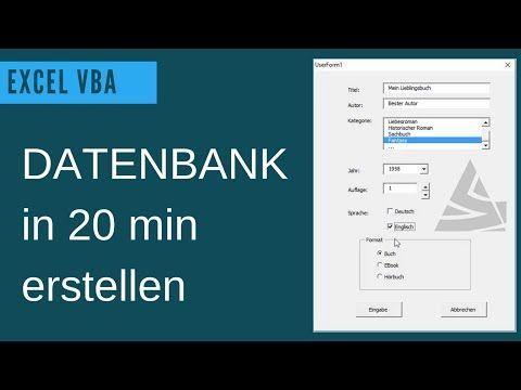 Excel Vba Datenbank Erstellen Userform Grundlagen Beispiel Einer Einfachen Datenbank Youtube Programmieren Lernen Excel Tipps Excel Vorlage