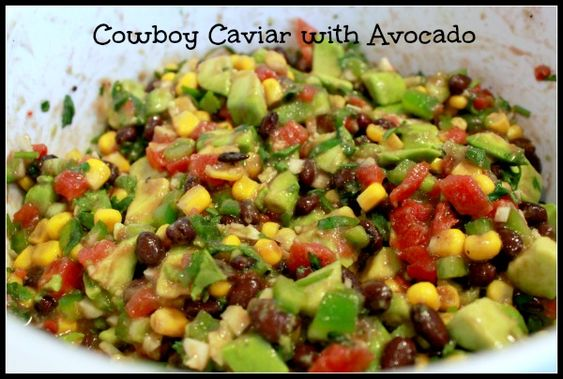 Cowboy Caviar with Avocado... this stuff is awesome! !! I use Rotel as ...