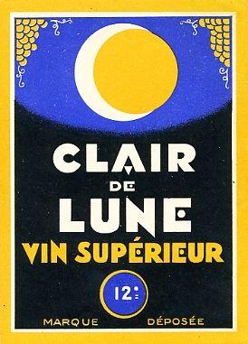 Clair de lunes - Vin supérieur 12°