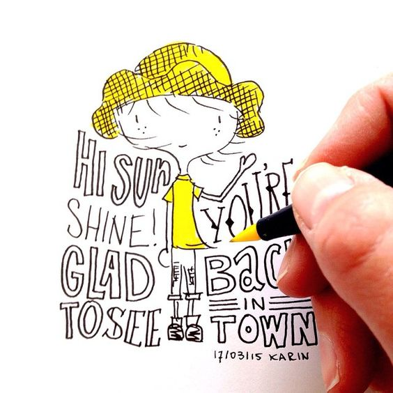 Hi sunshine, glad you're back in town #lettering #illustration #paperfuel
