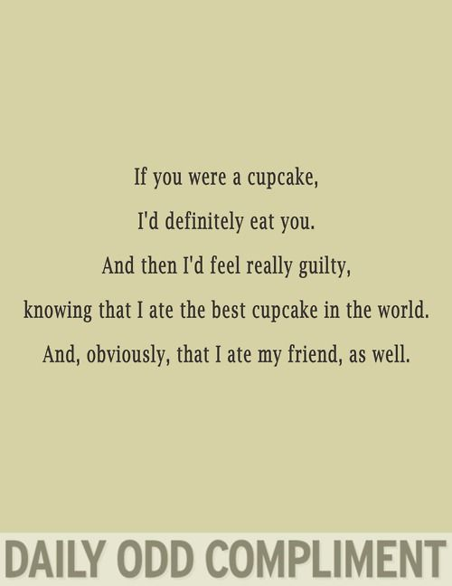If you were a cupcake...