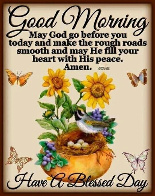 Good Morning May God Go Before You Today Good Morning Quotes Good Morning Quotes For Him Morning Quotes