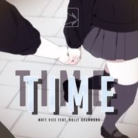 Matt Vice - Time (ft. Holly Drummond) by ENM on SoundCloud