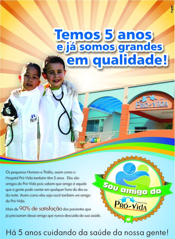 Campanha desenvolvida para o Hospital Pró Vida.