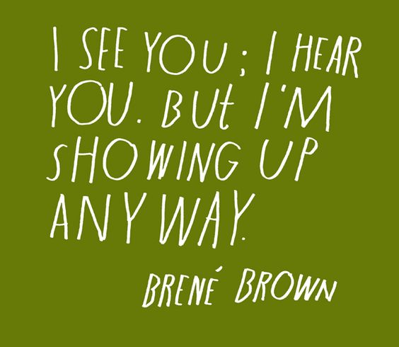 Brene Brown :: On Critics - Today is going to be awesome.