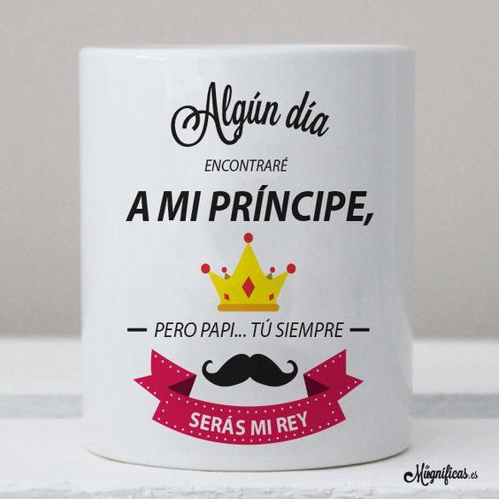"Tazas en Castellano : Taza ""Serás mi rey"""