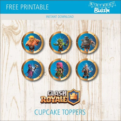 Free Printable Clash Royale Cupcake Toppers Birthday Buzzin Clash Royale Free Printables Cupcake Toppers