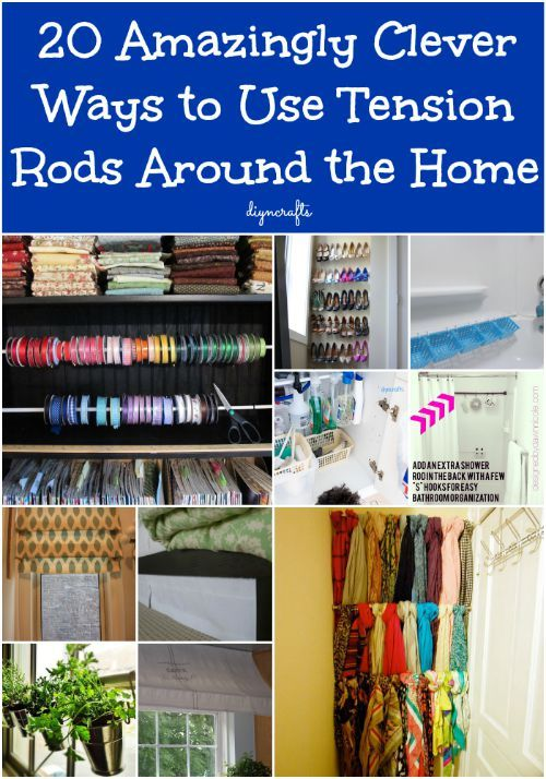 20 Amazingly Clever Ways to Use Tension Rods Around the Home