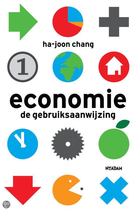 Economie : de gebruiksaanwijzing -  Chang, Ha-Joon -  plaats 340 # Economie; algemeen