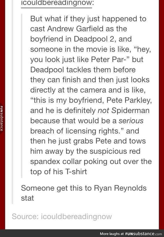 Message to Deadpool, read this
