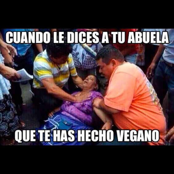 Me he hecho vegano, abuela. #humor #chistes #chiste #risas #memes #risasinmas