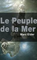 Le Peuple de la mer est un roman de Marc Elder (1884 - 1933). En 1913, il reçoit le prix Goncourt pour Le Peuple de la mer, qui retrace la vie des pêcheurs de Noirmoutier, contre Le Grand Meaulnes d'Alain-Fournier et Du côté de chez Swann de Marcel Proust également retenus pour le prix.