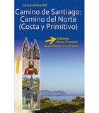 Guía del Camino de Santiago 2013: Camino del Norte (Camino de la Costa y Camino Primitivo).