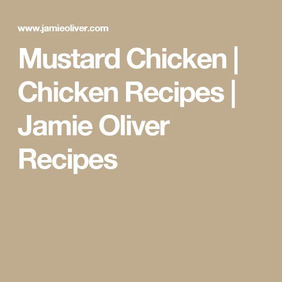 Mustard Chicken | Chicken Recipes | Jamie Oliver Recipes