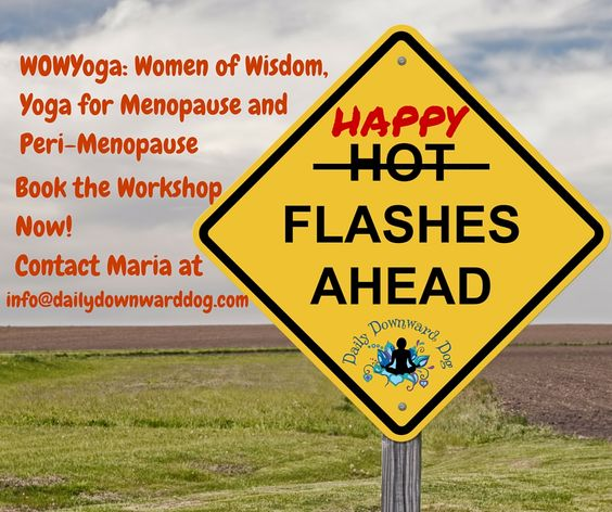 WOWYoga: Menopause and Peri-Menopause Workshop. Looking to book the workshop? Contact Maria at info@dailydownwarddog.com!