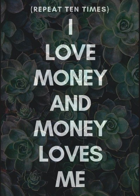 I Love Money And Money Loves Me Affirmation Positivethinking Positivity Money M Money Affirmations Law Of Attraction Affirmations Prosperity Affirmations