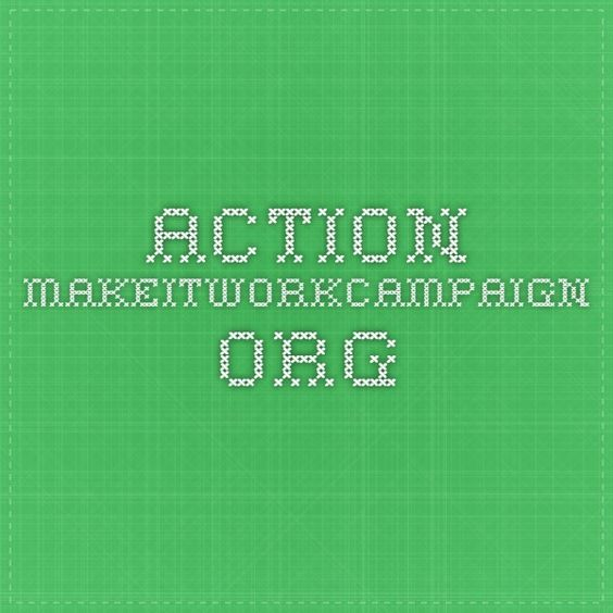 action.makeitworkcampaign.org