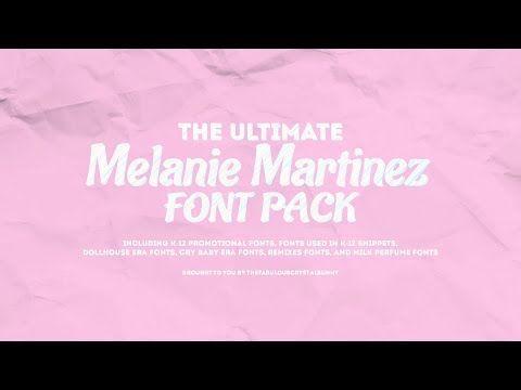 The Ultimate Melanie Martinez Font Pack Including K 12 Promo And Snippet Fonts Youtube Melanie Martinez Font Packs Melanie