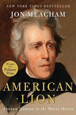 American Lion by Jon Meacham (Hardcover): booksamillion.com