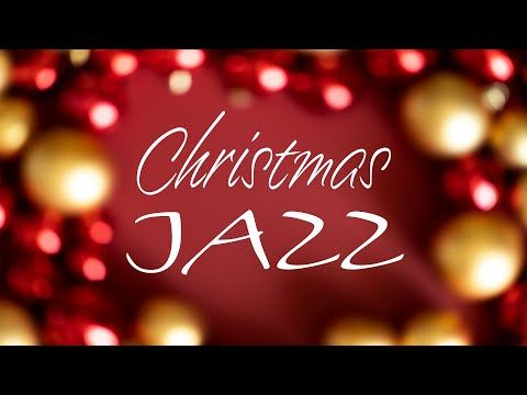 Christmas Day Jazz Winter Background Bossa Nova Jazz Music Playlist Youtube