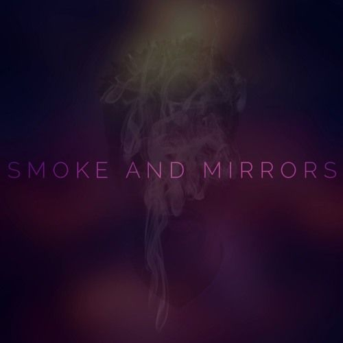 Smoke And Mirrors by josiahbell | Josiah Bell | Free Listening on SoundCloud
