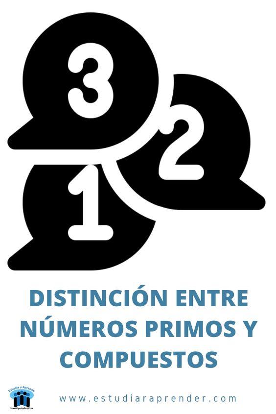 distincion entre numeros primos y compuestos