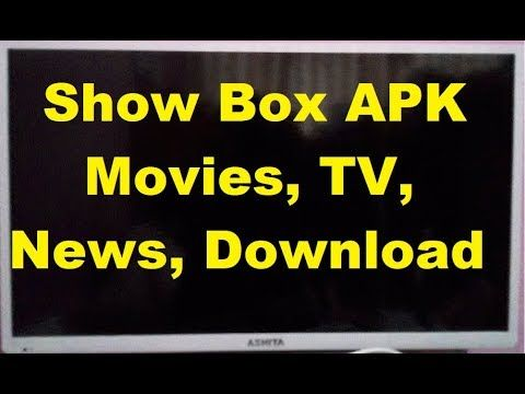 Show Box Apk New Updated Best Free Android Apk For Movies Tv News And Movies Youtube Tv